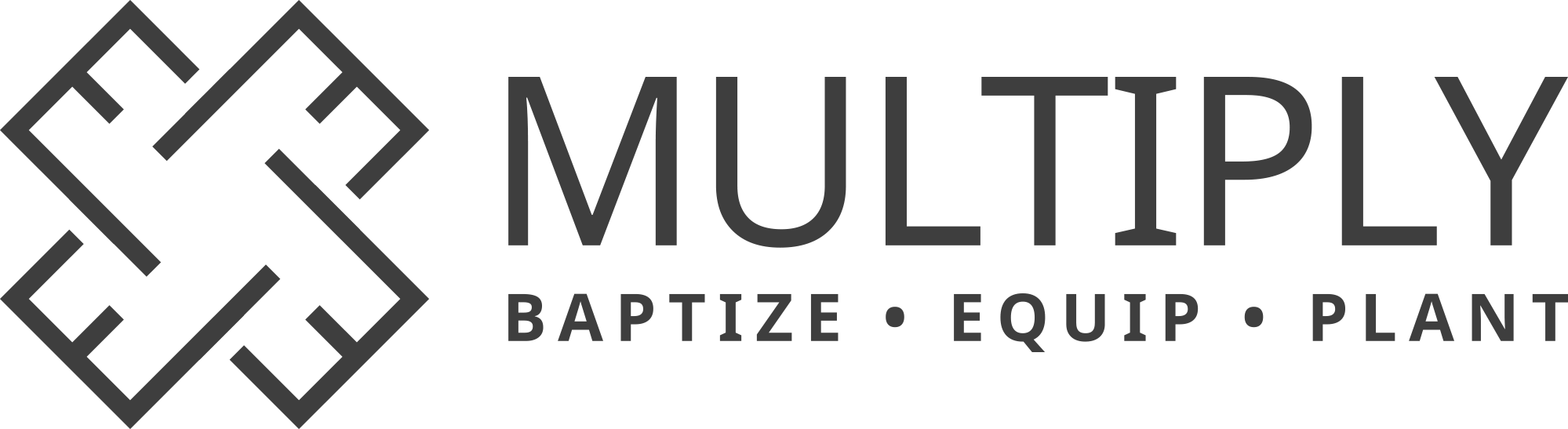 Multiply: Baptize, Equip, Plant